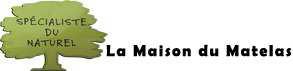 LA MAISON DU MATELAS